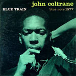 BLUE TRAIN / JOHN COLTRANE